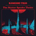 Komeshi Trio image