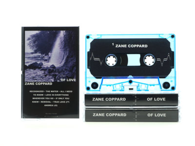 Zane Coppard - Of Love Cassette main photo