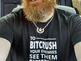 Bitcrush Your Enemies t-shirt photo