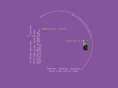 "Sacred Rhythm Music & Cosmic Arts Presents: Eqwel's "" Layer Part 2"" - 12"" Vinyl Release main photo"