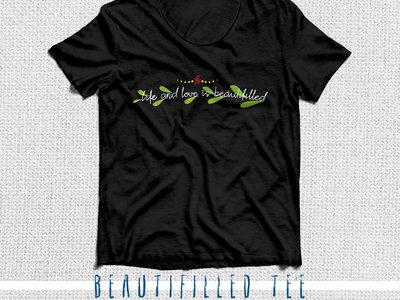'Beautifilled' T-Shirt main photo
