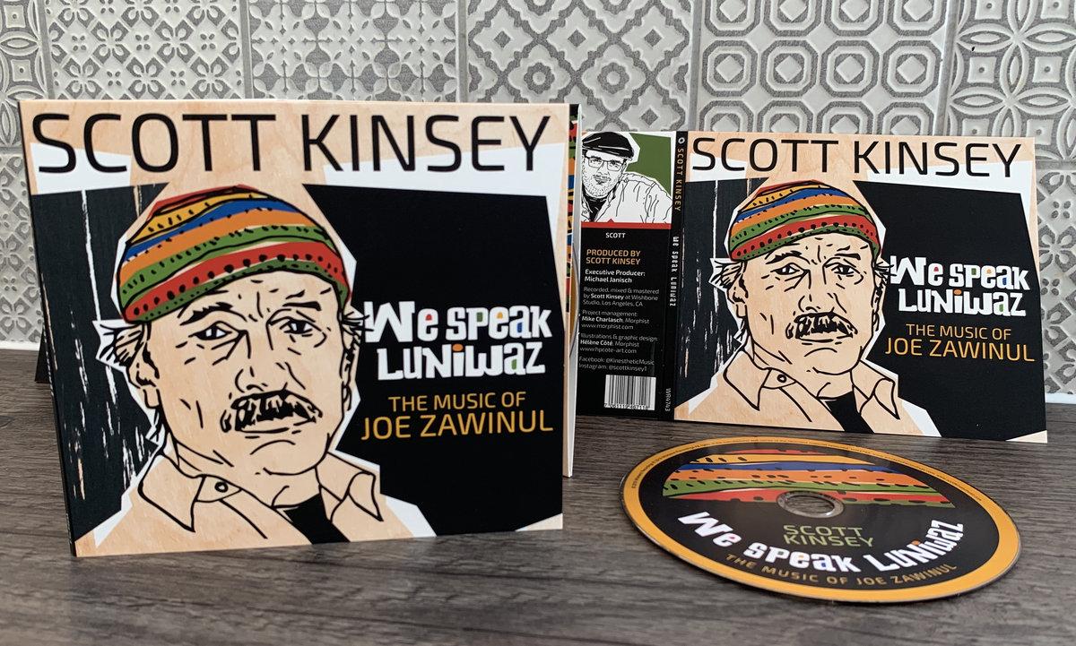 Image result for Scott Kinsey – We Speak Luniwaz: The Music of Joe Zawinul