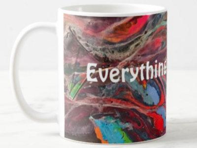 """""""Everything is Everything"""" Mug main photo"""