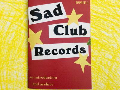 Limited Edition Sad Club Zine main photo