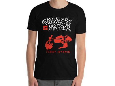 Formless Master - First Strike T-Shirt main photo