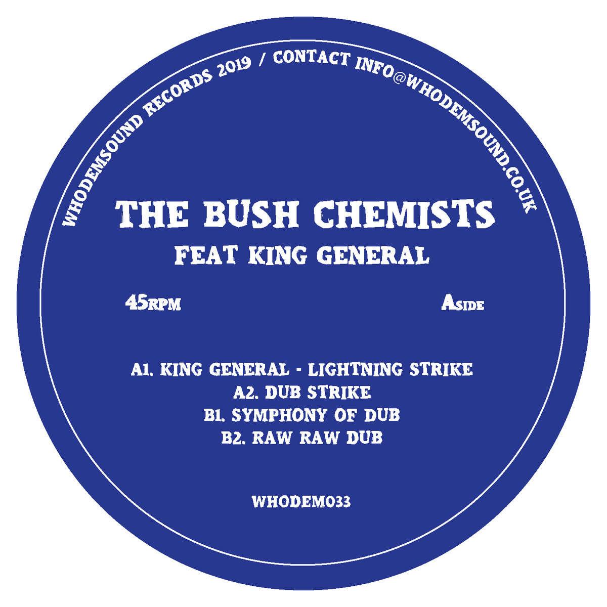 WHODEM033 The Bush Chemists / King General 12'' (Vinyl Only