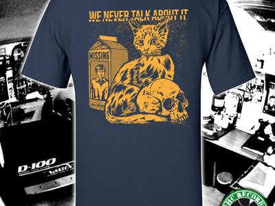 We Never Talk About It - T-Shirt main photo