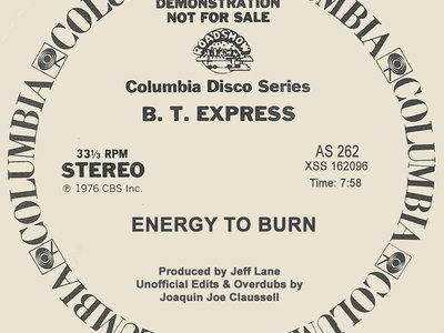 """Unofficial Edits & Overdubs Presents: B.T. Express """" Energy to Burn """" - 12"""" BLACK Vinyl New Release. SOLD OUT. main photo"""