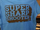 super sharp shooter t-shirt photo
