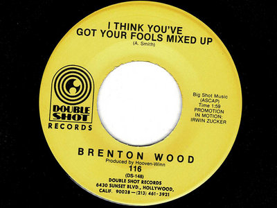 I THINK YOU GOT YOUR FOOLS MIXED UP / GIMMIE A LITTLE SIGN - BRENTON WOOD main photo
