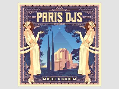 Paris DJs Soundsystem - Magic Kingdom - Limited Edition CDR main photo