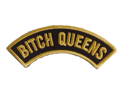 """Bitch Queens"" Patch main photo"