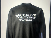 """""""Left Alive"""" Hoodie photo"""