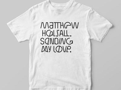 Matthew Halsall — Sending My Love T-Shirt main photo