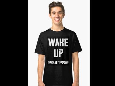 Wake Up!! Truth T-Shirts!! @realness112 #WakeUp #TruthTShirts #Reaness112 main photo