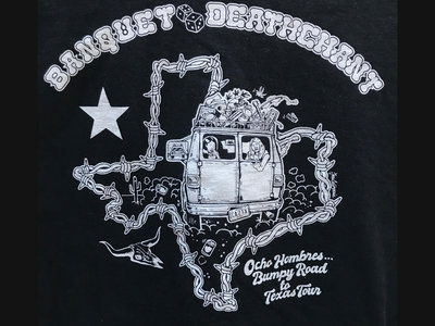 "DEATHCHATN & BANQUET ""BUMPY ROAD TO TEXAS"" SXSW '19 TOUR SHIRT main photo"
