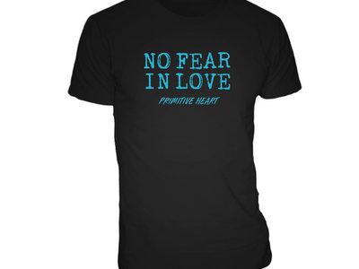 No Fear In Love Glow in the Dark T-Shirt main photo
