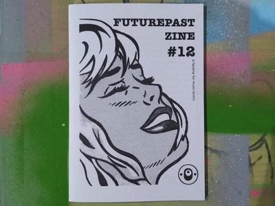 Futurepast Zine Issue 12 main photo