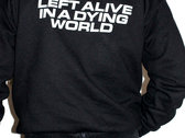 'LEFT ALIVE' HOODIE photo