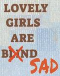 Lovely Girls are Blind image