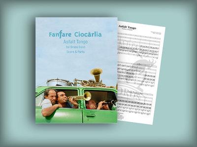 ASFALT TANGO   Full score and set of parts   Fanfare Ciocarlia main photo