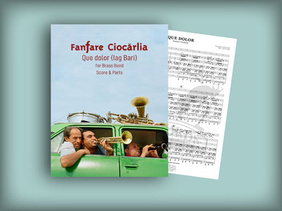 QUE DOLOR (Iag Bari) | Full score and set of parts | Fanfare Ciocarlia main photo