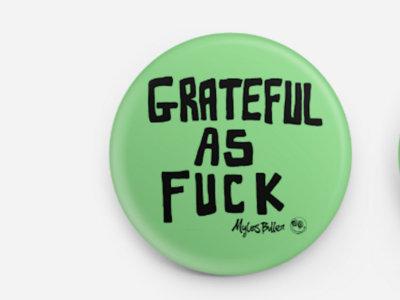 Grateful As Fuck Pin (small green) main photo