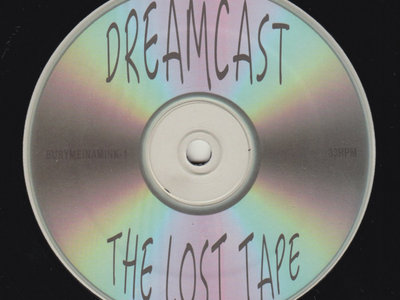 "DREAMCAST ""THE LOST TAPE"" BURYMEINAMINK EXCLUSIVE VINYL LP main photo"