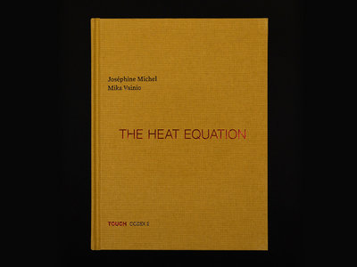 The Heat Equation - Book + CD - by Joséphine Michel & Mika Vainio - 100pp linen cover with foil blocking (not available as a digital download) main photo