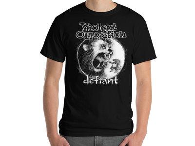 Violent Opposition - Defiant T-Shirt main photo