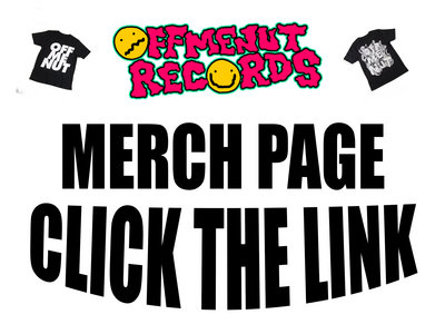 Off Me Nut Merch Page main photo