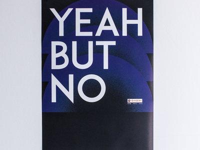 Yeah But No Poster main photo