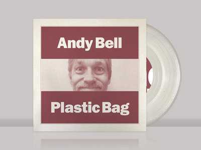 "Andy Bell - Plastic Bag / The Commune - 7"" main photo"