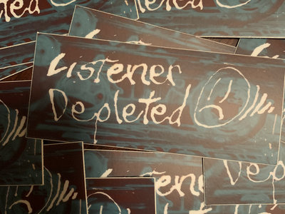 Listener Depleted Stickers (4 for $3) main photo