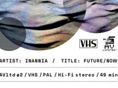INANNIA - FUTURE/NOW (VHS) photo