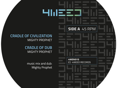 CRADLE OF CIVILIZATION Mighty Prophet 4weed 12 inch main photo