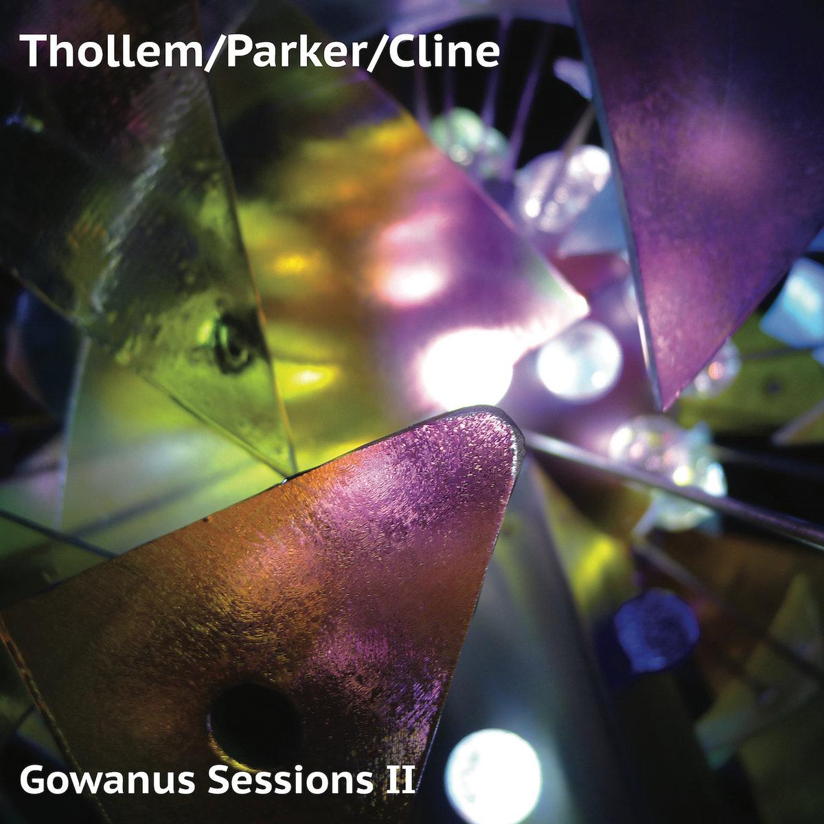 Gowanus Sessions II | Thollem/Parker/Cline