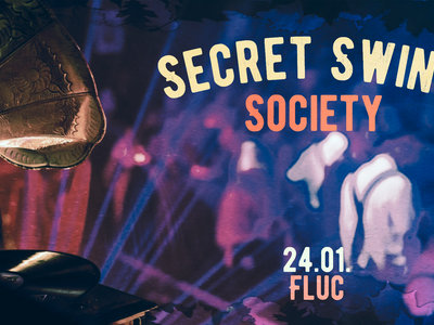 Ticket   Secret Swing Society   24.01.2020 Fluc main photo