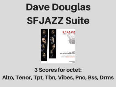 Dave Douglas | SFJAZZ Suite | Scores (PDF) main photo