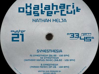 """Nathan Melja - Synesthesia 12"""" (w/ Anthony Naples & Pariah Remixes) (OYSTER21) main photo"""