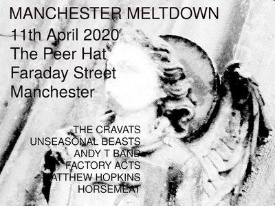 E-Ticket - Manchester Meltdown - 11th April 2020 main photo