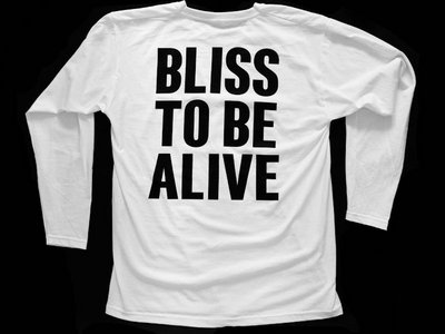 Bliss To Be Alive long sleeve t-shirt main photo