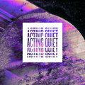Acting Quiet image