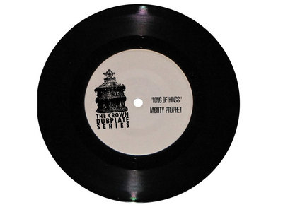 "BACK IN STOCK!!   King Of Kings MIGHTY PROPHET  7"" Vinyl"" main photo"