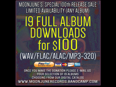 100th MOONJUNE RECORDS RELEASE SPECIAL: 19 DOWNLOADS FOR $100 main photo