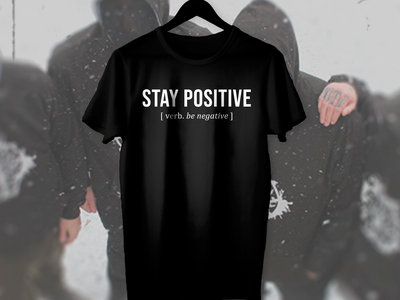TSHIRT 'Stay Positive' [limited] main photo