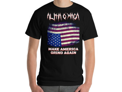 Alpha-o-MAGA - Make America Grind Again T-Shirt main photo