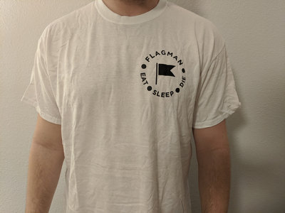 Eat - Sleep - Die shirt main photo