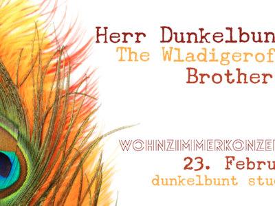 Wohnzimmerkonzert #2 - Herr Dunkelbunt & The Wladigeroff Brothers  - 23.02.2020 main photo