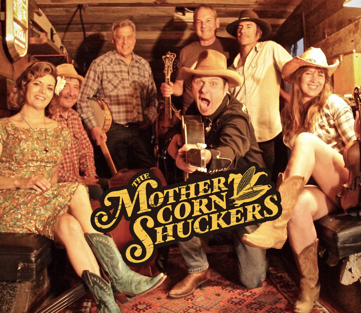 The Mother Corn Shuckers | The Mother Corn Shuckers
